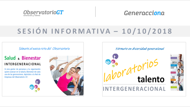 Sesión informativa – Gestión de la Diversidad Generacional – 2 nuevos itinerarios del Observatorio GT
