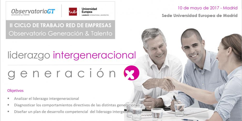 Liderazgo Intergeneracional: Generación X: ¿Cómo son sus comportamientos directivos?