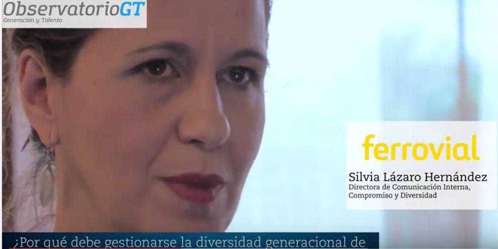 Entrevista a un Lider Intergeneracional – SILVIA LÁZARO – Ferrovial