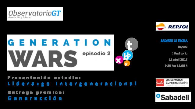 GENERATION WARS – EVENTO DEL AÑO SOBRE DIVERSIDAD GENERACIONAL – SÁLVATE LA FECHA – 23/04/18