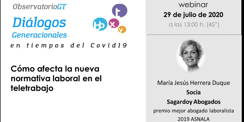 María Jesús Herrera, de Sagardoy Abogados, valora el Anteproyecto de Ley sobre el Teletrabajo en un nuevo Diálogo Generacional