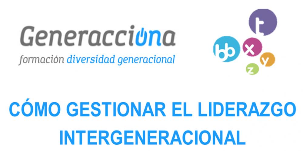20 de octubre, seminario del Campus Generacciona sobre Liderazgo Intergeneracional