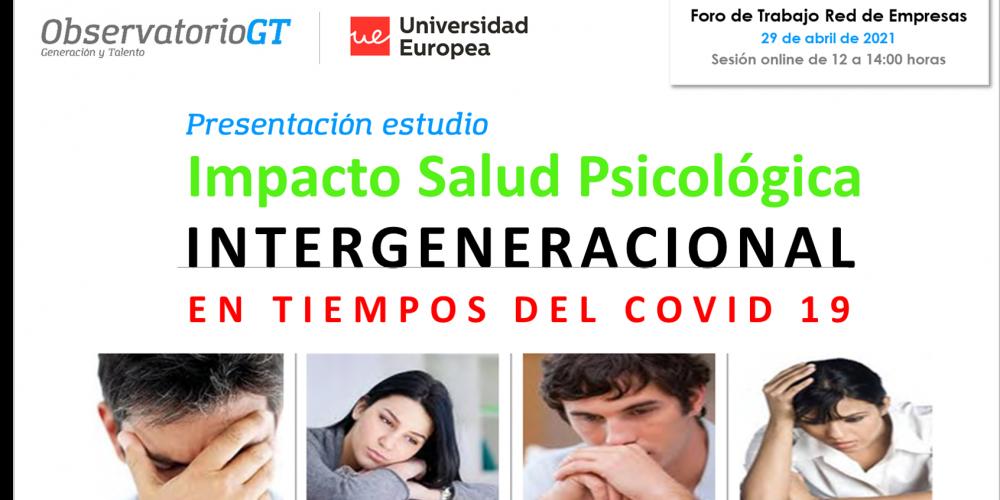Foro presentación estudio «El Impacto de la Salud Psicológica Intergeneracional en tiempos del Covid 19»